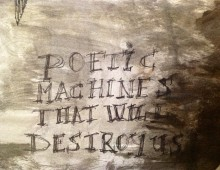 Poetic Machines that Will destroy us